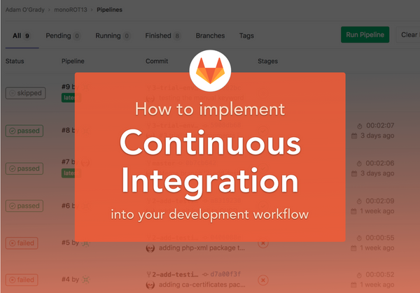 Implement Continuous Integration into your development workflow