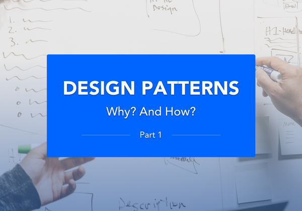 Design patterns. Why? and how?