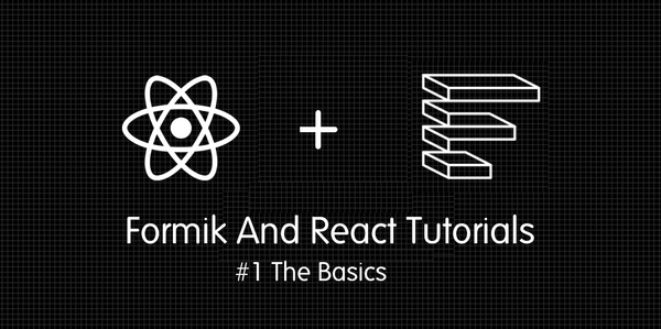 Formik And React Tutorials : Formik Basics